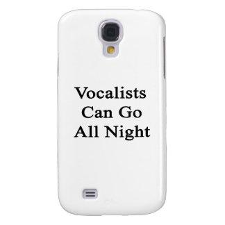 Los vocalistas pueden ir toda la noche