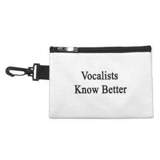 Los vocalistas saben mejor