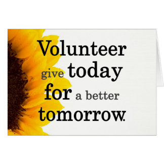 Los voluntarios dan hoy para un mejor mañana tarjeta pequeña