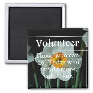 Los voluntarios hacen más para otros imán cuadrado