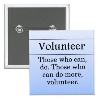 Los voluntarios hacen más para otros pin