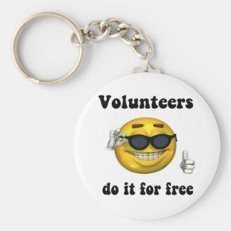 Los voluntarios lo hacen gratis llavero redondo tipo pin