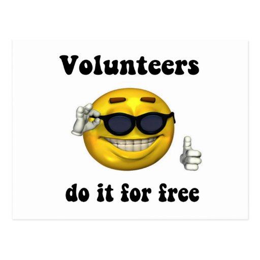 Los voluntarios lo hacen gratis postales
