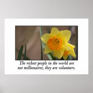 Los voluntarios son la gente más rica del mundo póster