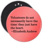 Los voluntarios tienen corazones de la extra grand pin