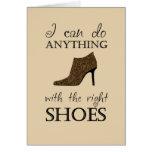 Los zapatos de la derecha felicitación