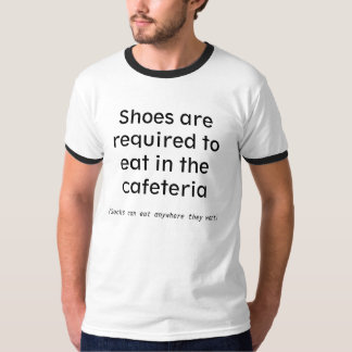Los zapatos se requieren comer en la cafetería playeras