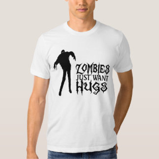 Los zombis apenas quieren abrazos playeras