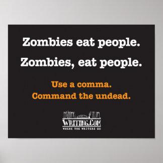 Los zombis, comen a gente póster