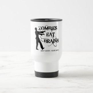 ¡Los zombis comen cerebros… no se preocupan, usted Taza De Viaje
