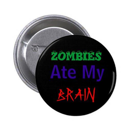 Los zombis comieron mi cerebro pins