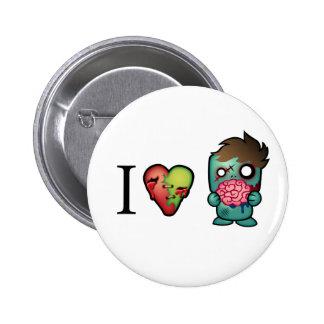 ¡Los zombis de los cerebros I <3 están por todas p Pin Redondo De 2 Pulgadas