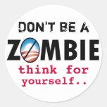 Los zombis de Obama piensan para sí mismo Pegatina Redonda