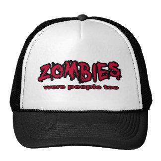 los zombis eran gente también gorras de camionero