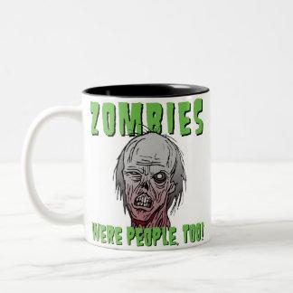 Los zombis eran gente también - la taza