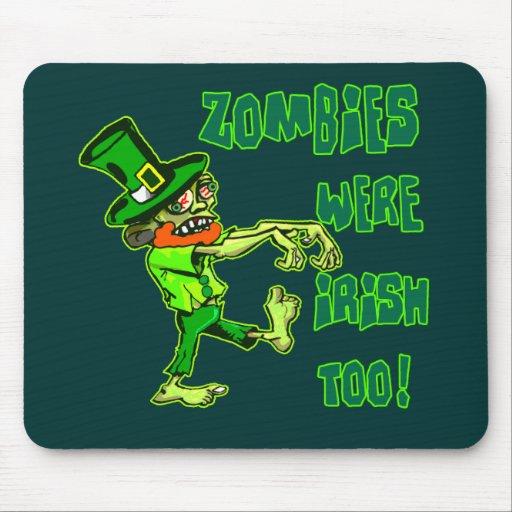 ¡Los zombis eran irlandeses también! Alfombrillas De Raton
