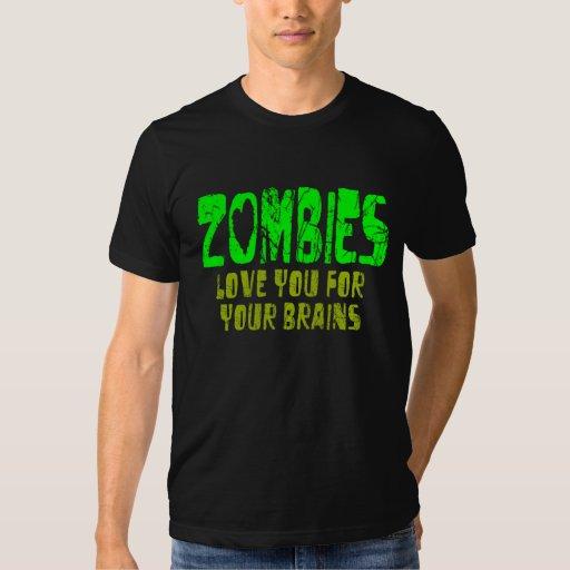 Los ZOMBIS le aman para sus cerebros - camiseta Playera