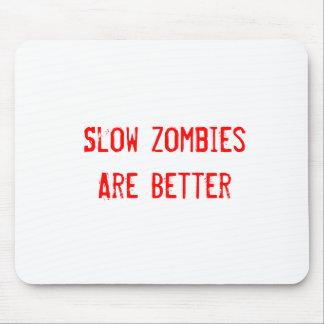 Los zombis lentos son mejores tapetes de ratón