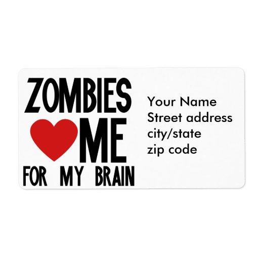 Los zombis me aman para mi cerebro etiqueta de envío