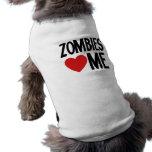 Los zombis me aman playera sin mangas para perro