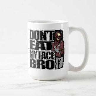 Los zombis no comen mi taza de Bro de la cara