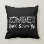 Los zombis no me asustan almohadas