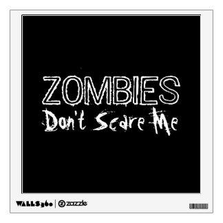 Los zombis no me asustan