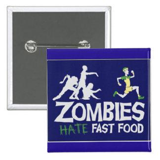 Los zombis odian los alimentos de preparación pin cuadrado