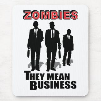 Los zombis significan negocio mousepads