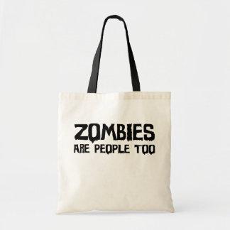 Los zombis son la bolsa de asas de la gente tambié