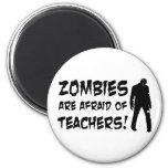 Los zombis tienen miedo de profesores imán