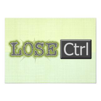 Lose Ctrl Invitations
