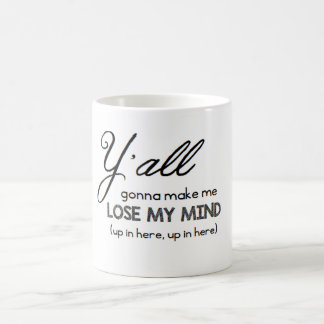 Lose My Mind Coffee Mug