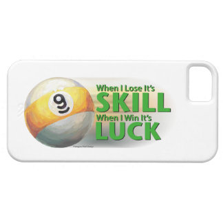 Lose Skill Win Luck 9 Ball iPhone SE/5/5s Case