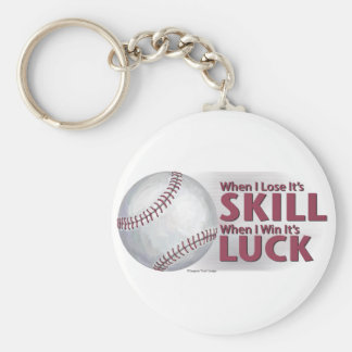 Lose Skill Win Luck Baseball Keychain