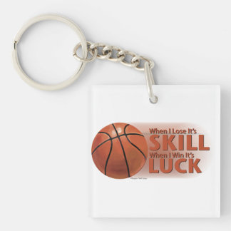 Lose Skill Win Luck Basketball Double-Sided Square Acrylic Keychain