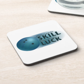 Lose Skill Win Luck Bowling Blue Coaster