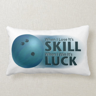 Lose Skill Win Luck Bowling Blue Pillows