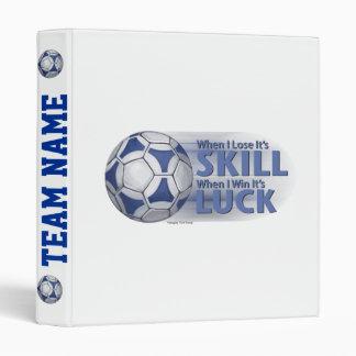Lose Skill Win Luck Futbal 3 Ring Binders