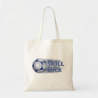 Lose Skill Win Luck Futbal Tote Bag