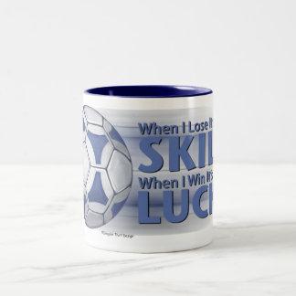 Lose Skill Win Luck Futbal Two-Tone Coffee Mug
