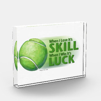 Lose Skill Win Luck Tennis Ball Acrylic Award