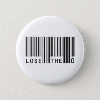 Lose The Zero Pinback Button
