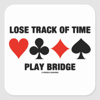Lose Track Of Time Play Bridge (Card Suits) Stickers