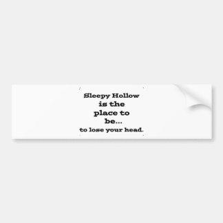 Lose your head in sleepy hollow bumper sticker
