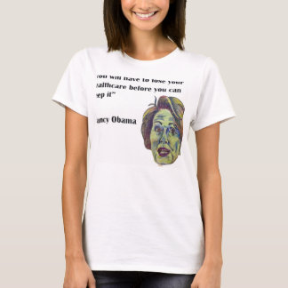 Lose Your Healthcare T-Shirt