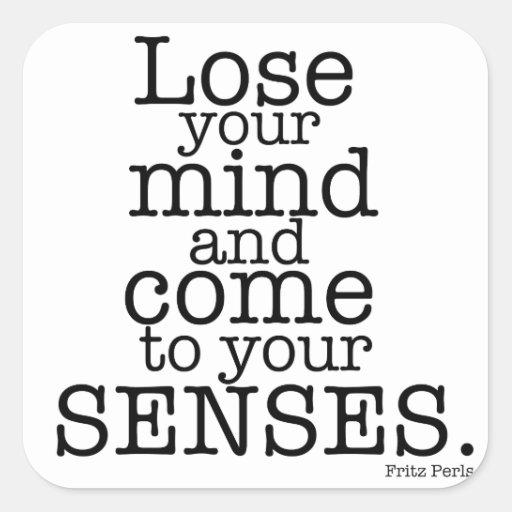 Lose your mind... sticker