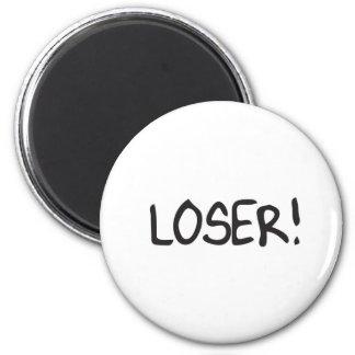 loser 2 inch round magnet