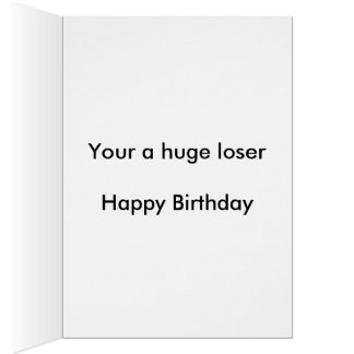 Loser friend birthday card