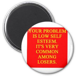 LOSER low self esteem 2 Inch Round Magnet